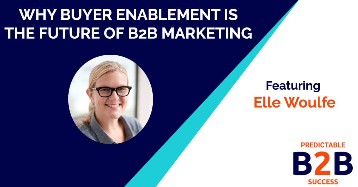 buyer enablement with Elle Woulfe