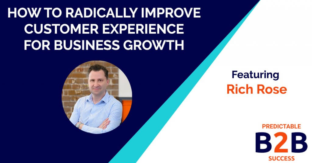How to radically improve customer service for business growth
