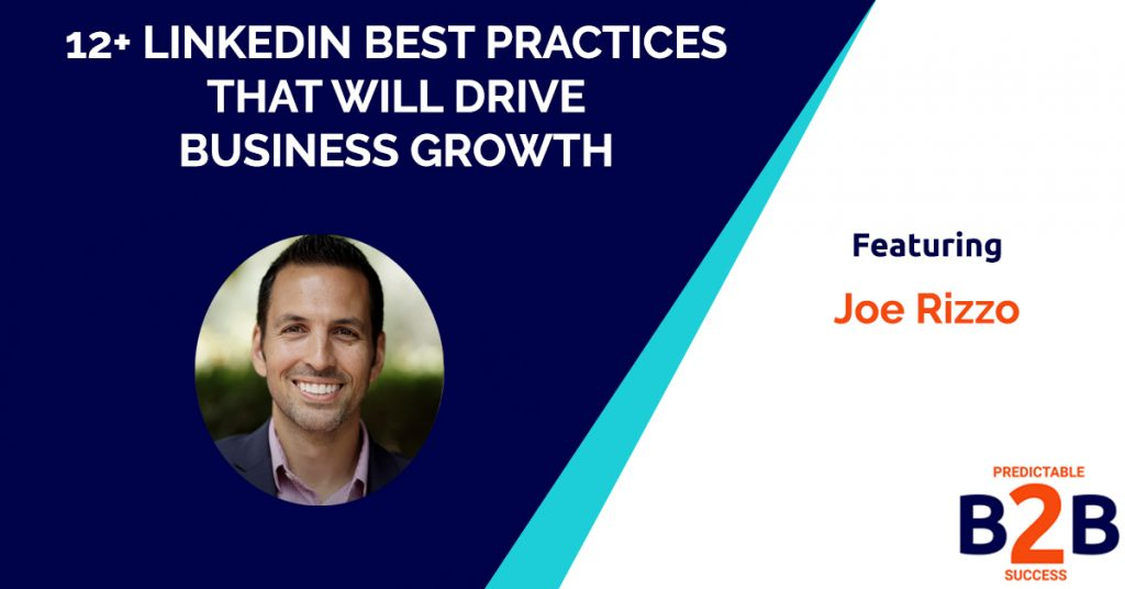 12+ LinkedIn Best Practices That Will Drive Business Growth