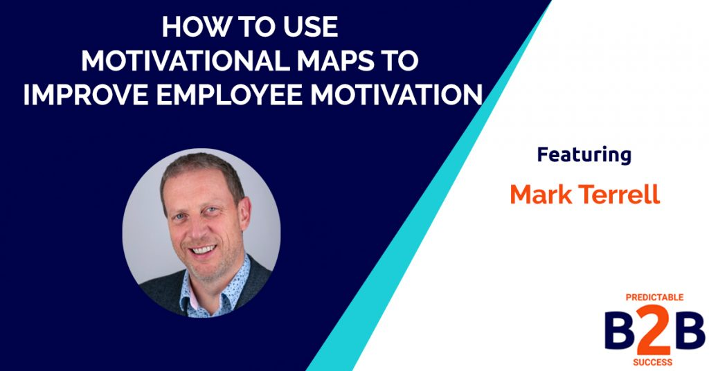 How To Use Motivational Maps To Improve Employee Motivation