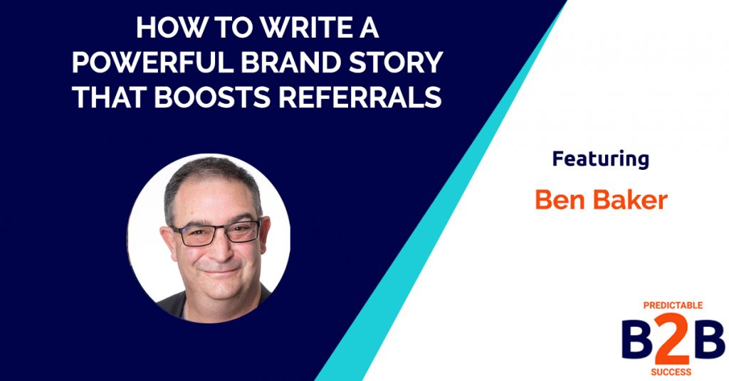 How to Write a Powerful Brand Story That Boosts Referrals