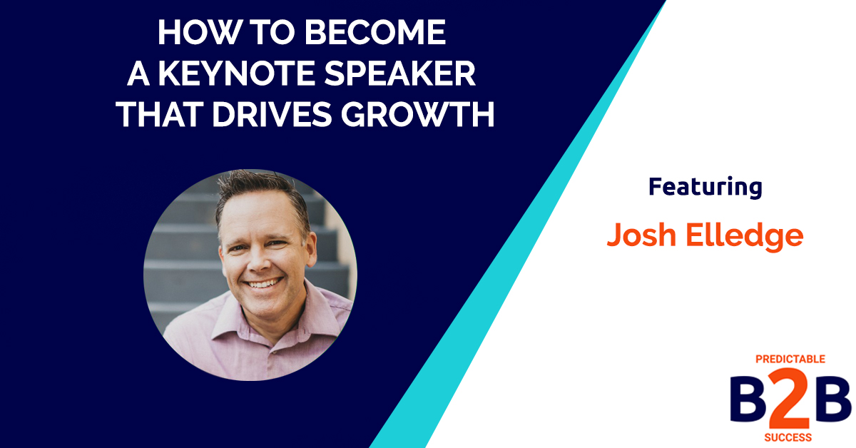 How to Become a Keynote Speaker That Drives Growth