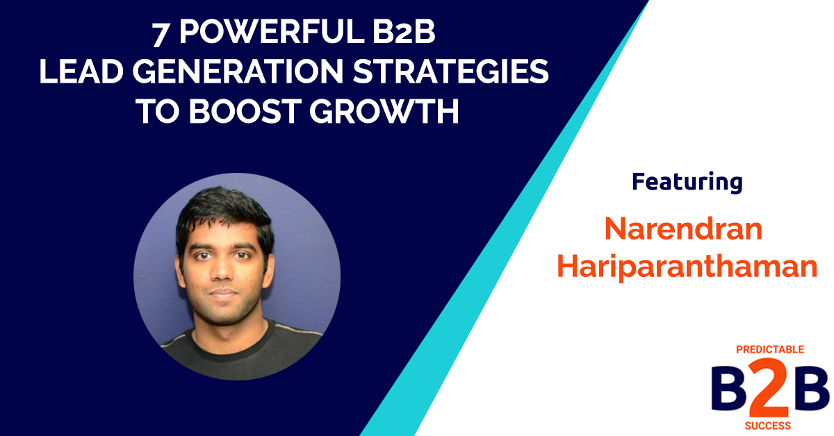 7 Powerful B2B Lead Generation Strategies to Boost Growth